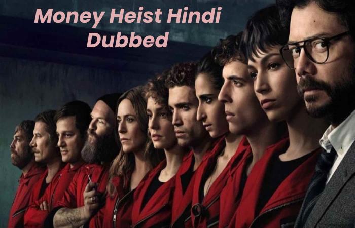 Money Heist Hindi Dubbed