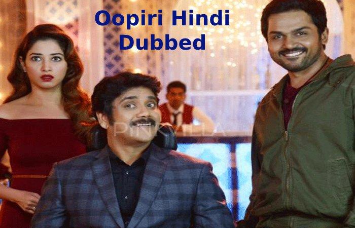 Oopiri Hindi Dubbed